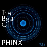 The Best of PHINX, vol 2 — Phinx