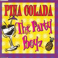 Pina Colada — The Party Boyz