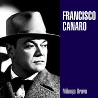 Milonga Brava — Francisco Canaro