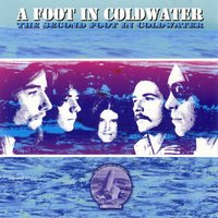 The Second Foot in Coldwater — A Foot In Coldwater