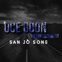 San Jo Sons — Macc, Scrillz, Cutty Banks, Yung Cee, Phenalee, Yist