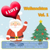 I Love Weihnachten, Vol. 1 — сборник