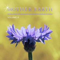 Mother Earth, Vol. 6 — сборник