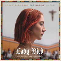 Lady Bird - Soundtrack from the Motion Picture — сборник