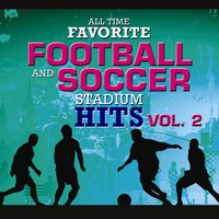 All Time Favorite Football and Soccer Stadium Hits Vol. 2 — Champs United