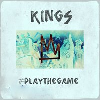 Play the Game — Kings