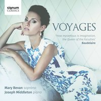 Voyages — Various Composers, Mary Bevan, Joseph Middleton