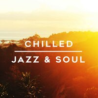 Chilled Jazz & Soul — сборник
