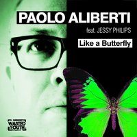 Like a Butterfly — Paolo Alberti, Jessy Philips