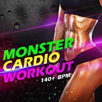 Monster Cardio Workout 140+ BPM — Workout Buddy