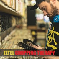 Chopping Therapy — Zetel