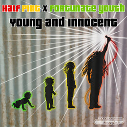 Young and Innocent — Fortunate Youth, Half Pint