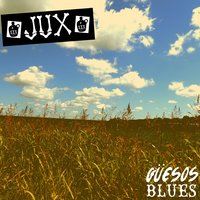 Guesos Blues — Jux