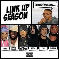 Link Up Season — Dexplicit, Swiss, Black The Ripper, Chip, Flowdan, Durrty Goodz