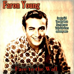 Face to the Wall — Faron Young