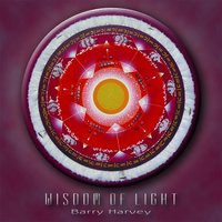 Wisdom Of Light — Barry Harvey