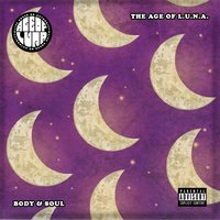 Body & Soul — The Age of L.U.N.A, The Age Of L.U.N.A.
