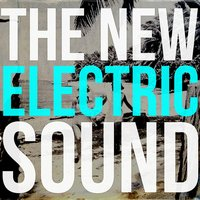 The New Electric Sound — The New Electric Sound