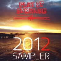 Play It Strange. A Charitable Trust. 2012 Sampler — сборник