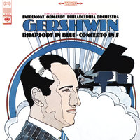 Gershwin: Concerto in F for Piano and Orchestra & Rhapsody in Blue — Philippe Entremont