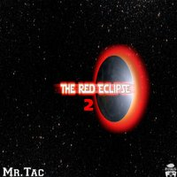 The Red Eclipse, Vol. 2 — Mr.Tac