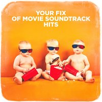 Your Fix of Movie Soundtrack Hits — саундтрек, Best Movie Soundtracks
