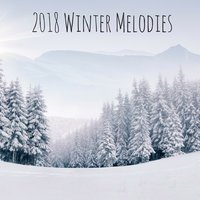 2018 Winter Melodies — Meditation Music Zone