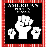 PROTEST! American Protest Songs 1928-1953 — сборник