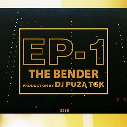 EP - 1 — The Bender