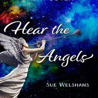 Hear the Angels — Sue Welshans