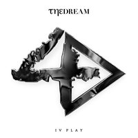IV Play — The-Dream