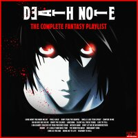 Deathnote - The Complete Fantasy Playlist — сборник