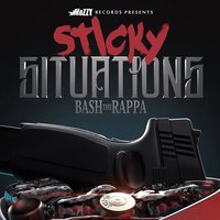Sticky Situations — Bash the Rappa