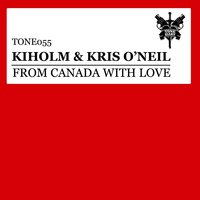 From Canada With Love — Kiholm & Kris O'Neil