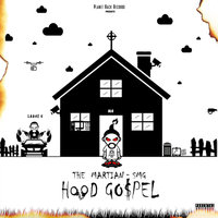 Hood Gospel — The MarTian - SMG