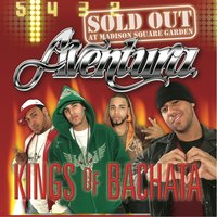 Kings of Bachata: Sold Out at Madison Square Garden — Aventura