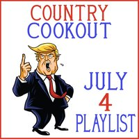 Country Cookout - July 4 Platlist — сборник