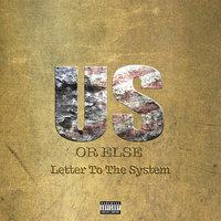 Us Or Else: Letter To The System — T.I.