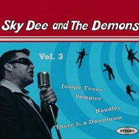 Vol. 3 — Sky Dee and The Demons