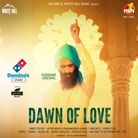Dawn of Love — Kanwar Grewal