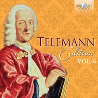 Telemann Edition, Vol. 6 — Георг Филипп Телеман