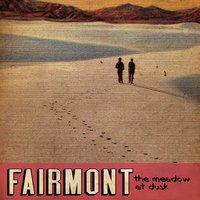 The Meadow at Dusk — Fairmont