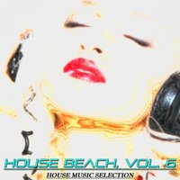 House Beach, Vol. 6 — сборник