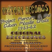 History Records - American Edition - Project Mercury & the Cuban Missle Crisis - 1961-62 — сборник