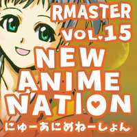 New Anime Nation, Vol. 15 — RMaster, Miku and Her Friends