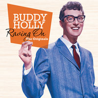 Raving On: The Originals — Buddy Holly