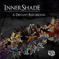 A Distant Red Moon — Innershade