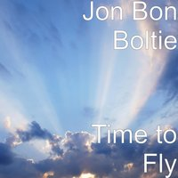 Time to Fly — Jon Bon Boltie