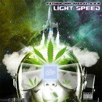 Light Speed — S.O.R., Father Don Juan