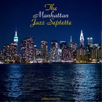 The Manhattan Jazz Septette — Osie Johnson / Oscar Pettiford / Hal McKusick / Barry Gailbraith / Eddie Costa / Urbie Green /  Herbie Mann, The Manhattan Jazz Septette